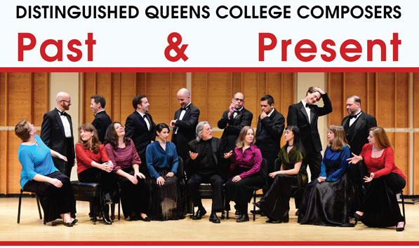 Distinguished Queens College Composers Past and Present
