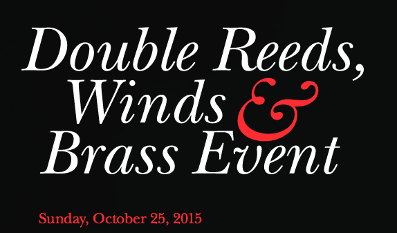 Double Reeds, Winds, and Brass Event